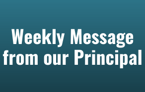 View Principal Semillo's Weekly Video Messages
