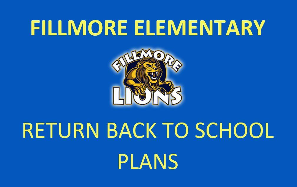 "Fillmore ""Return Back to School"" Plans"