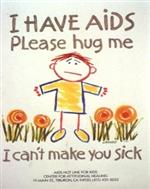 cartoon of child surrounded by flowers with message I have AIDS Please hug me