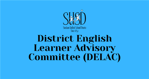 Image: SUSD District English Learner Advisory Committee (DELAC) with blue background