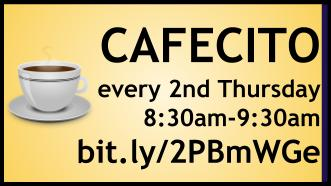 Cafecito with the Principals every 2nd Thursday at 8:30am