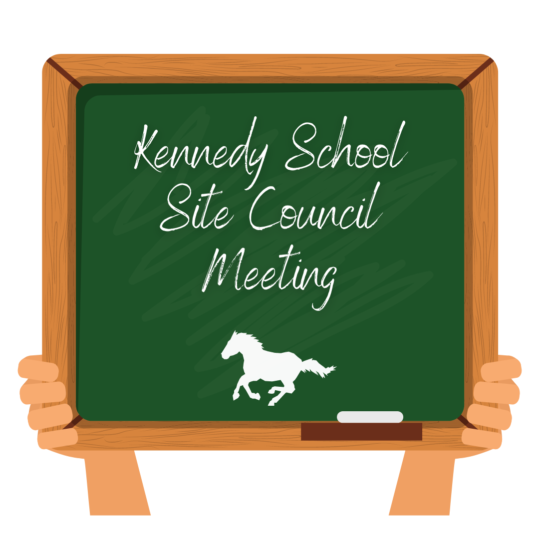 Kennedy School Site Council Meeting