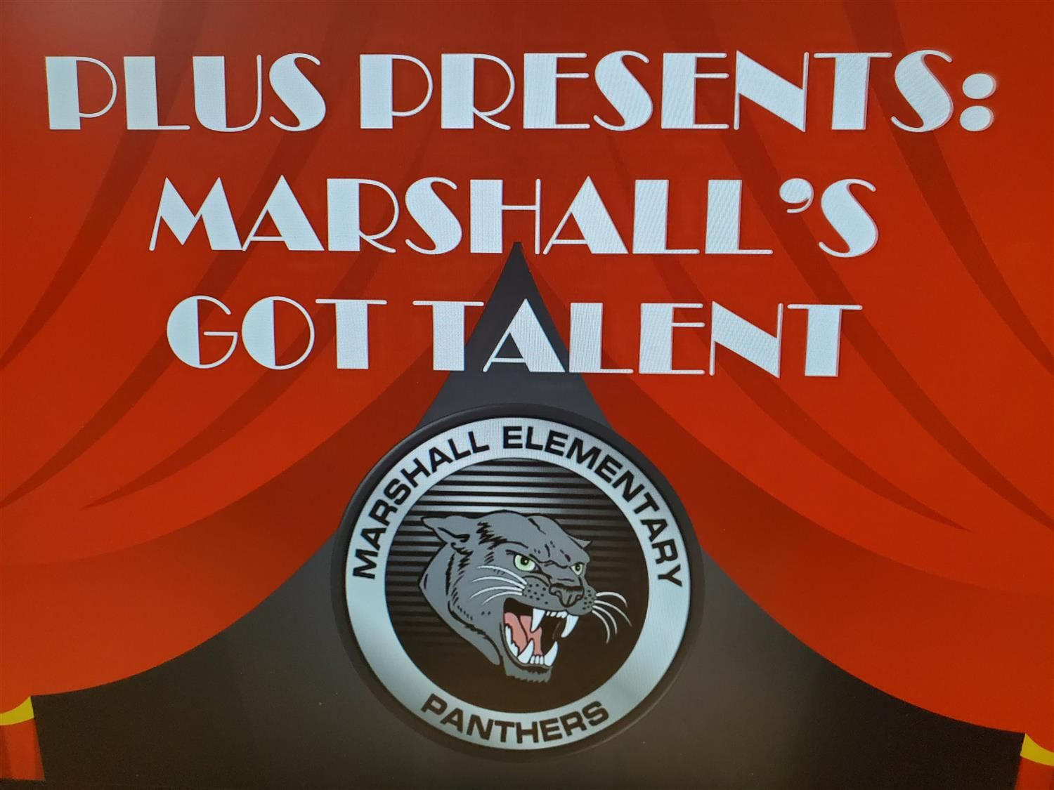 PLUS Presents Marshall's Got Talent