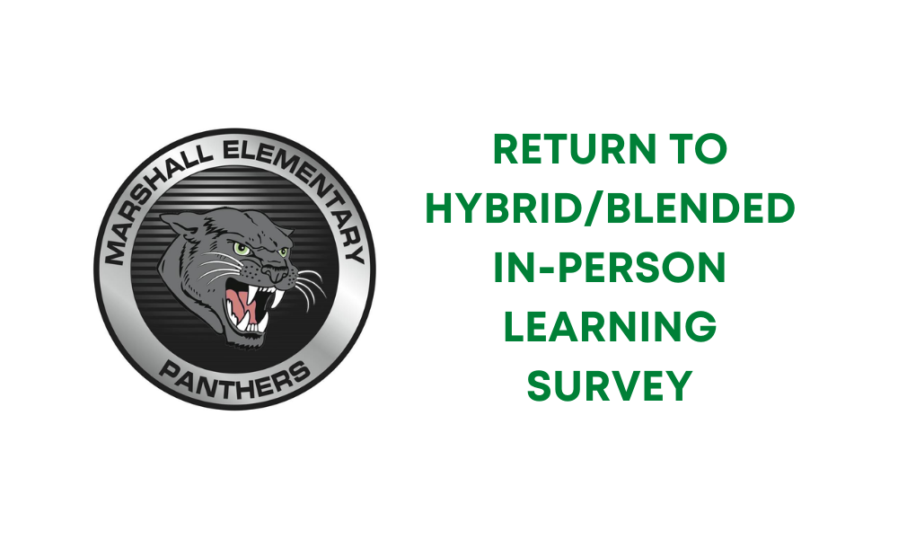 Return to Hybrid/Blended In-Person Learning Survey
