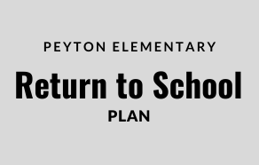 Peyton Return to School Plan