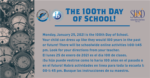 Monday 1/25/21 is the 100th Day of School!