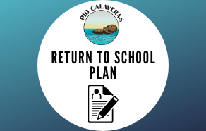Rio Calaveras Return to School Plan
