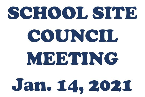 School Site Council - Jan. 14, 2021