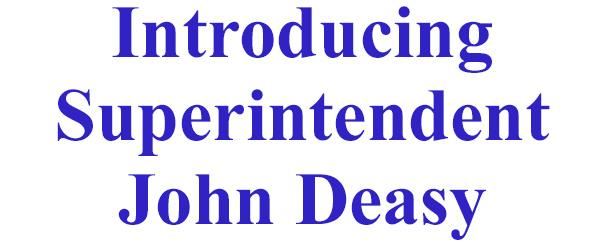 Introducting Superintendent John Deasy