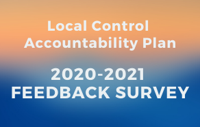 Text @LCAP to 73940 to take the 2020-2021 LCAP Survey
