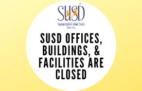 SUSD Offices, Buildings, and Facilities are closed