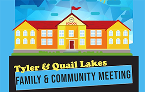 Tyler & Quail Lakes Family & Community Meeting